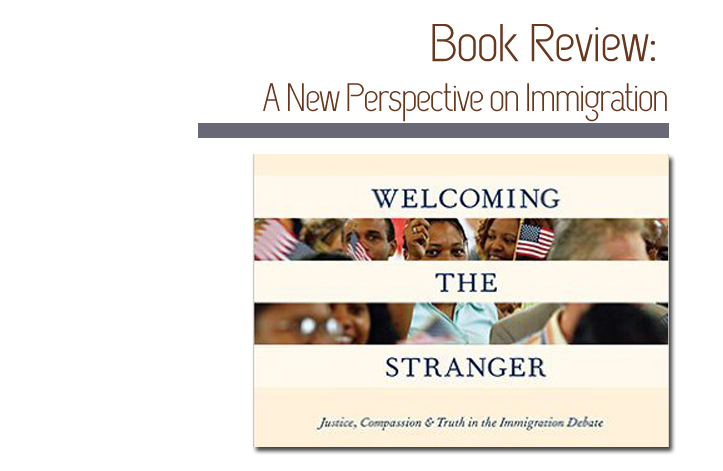 A New Perspective on Immigration: Review of Welcoming the Stranger