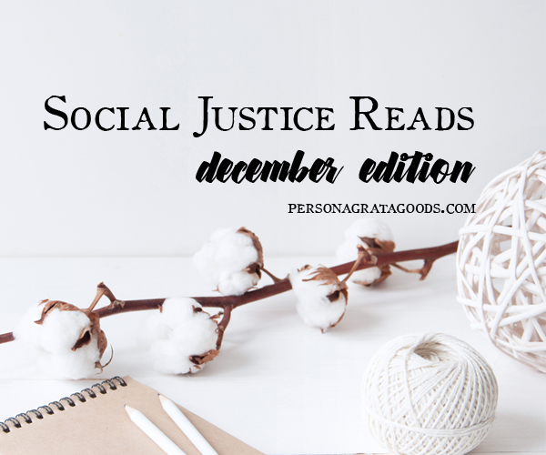 Social Justice Reads: Holiday Roundup