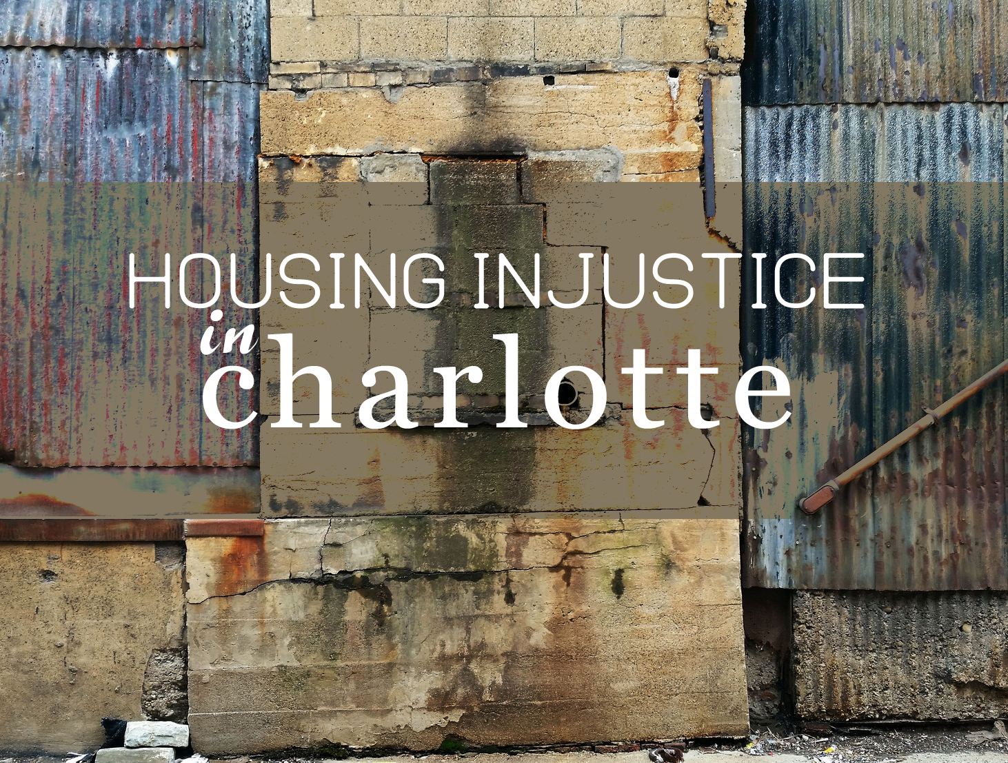 Housing Injustice in Charlotte, NC