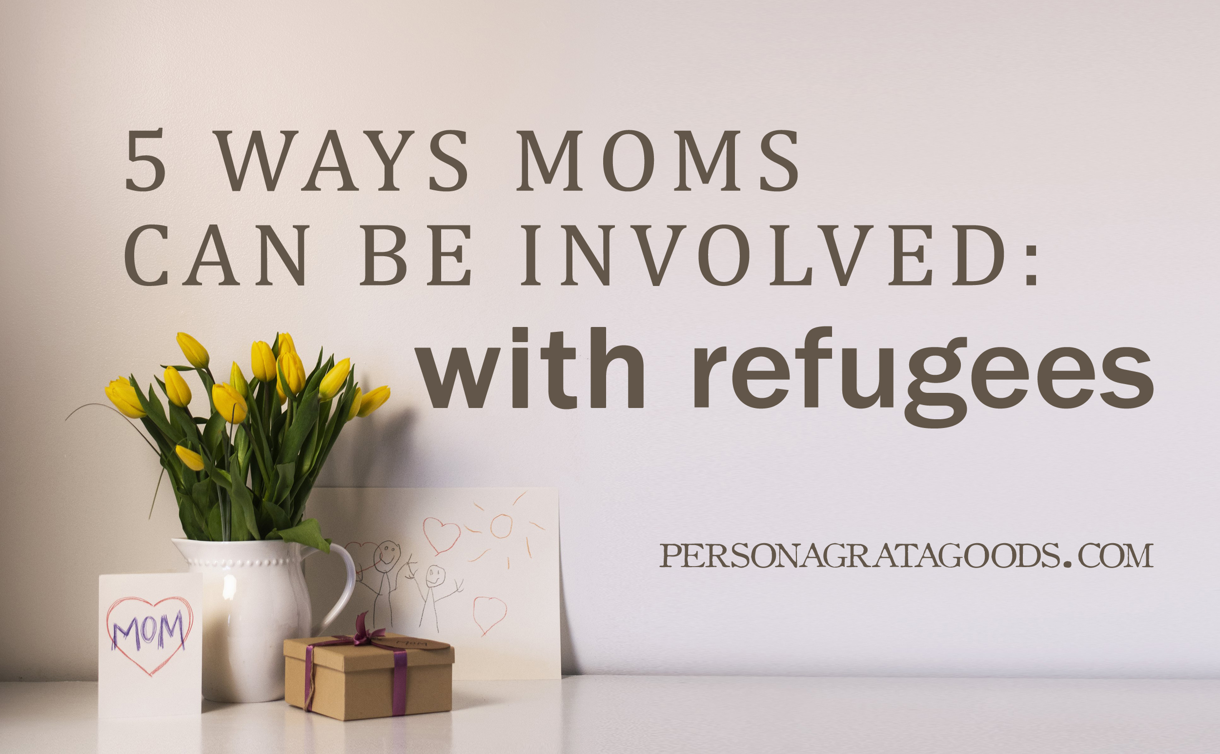 5 Ways Moms Can Help Refugees