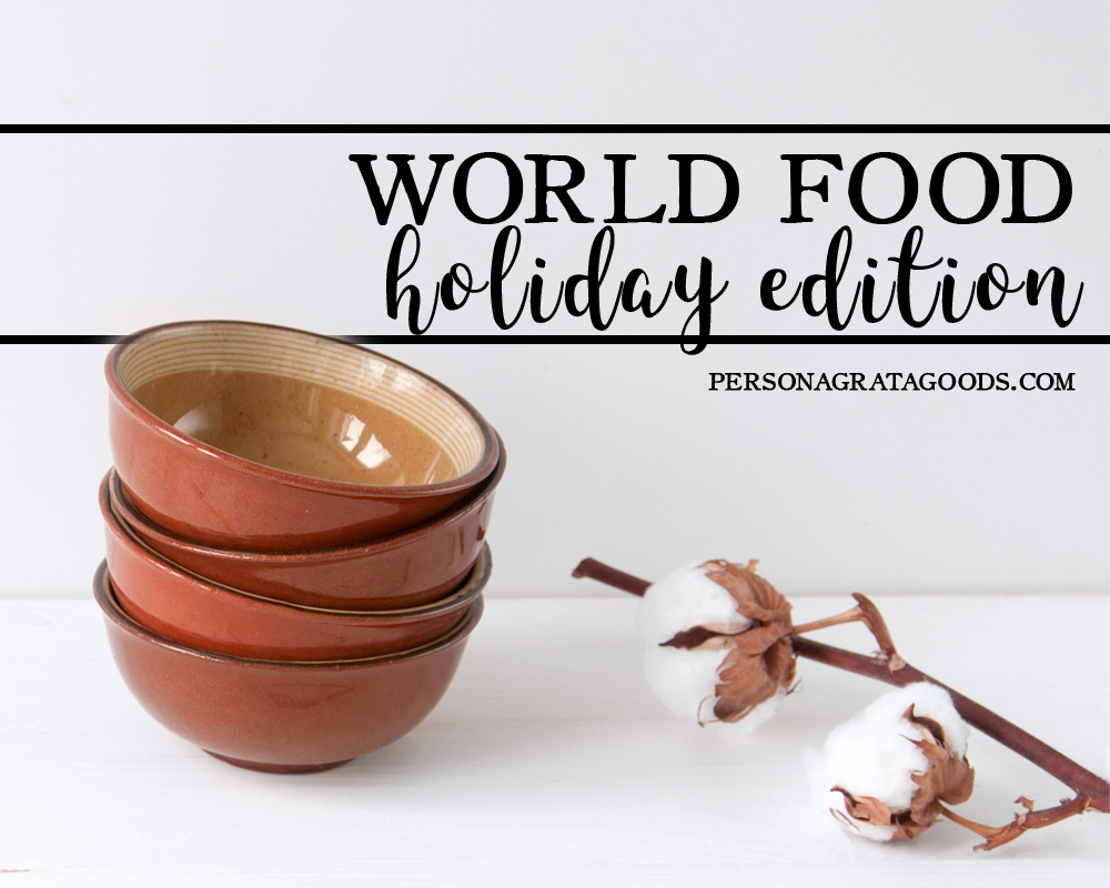 Holiday Recipes from Around the World