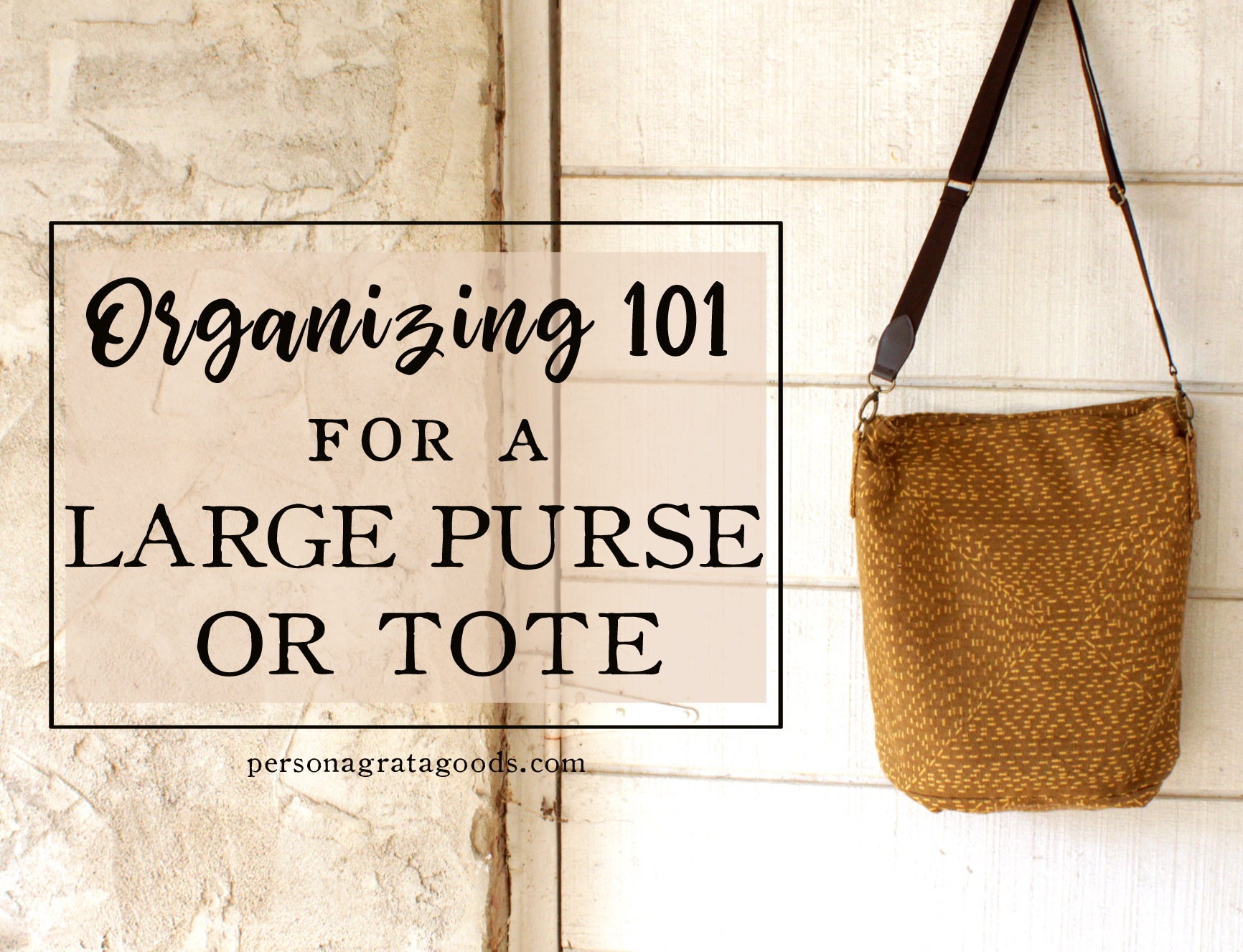 How to Organize Your Large Purse Tote
