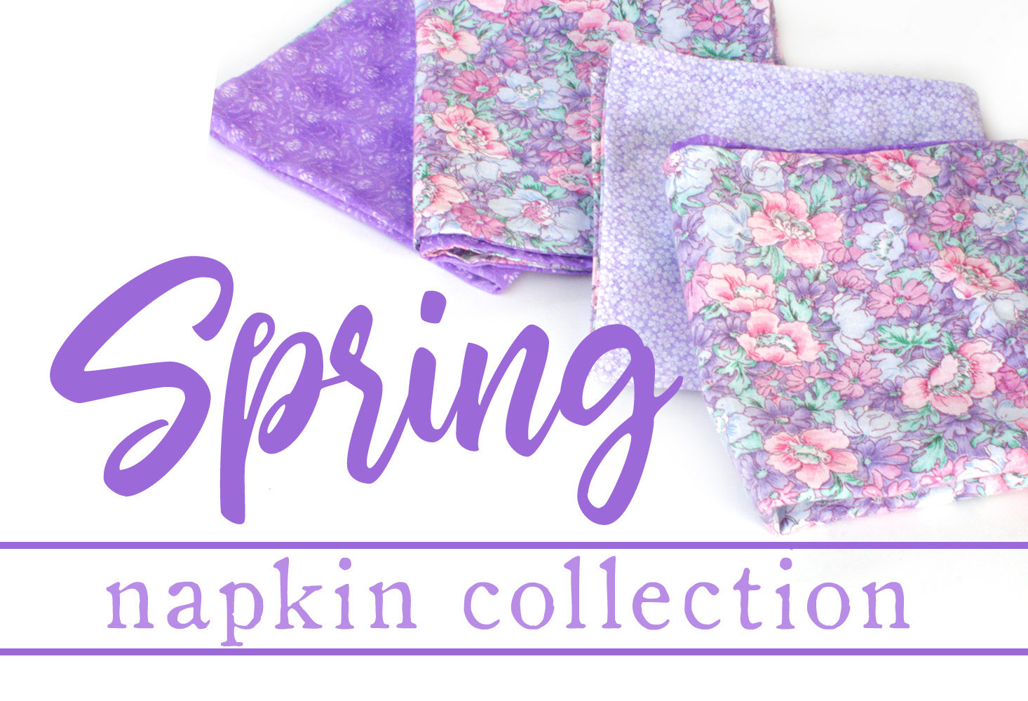 Spring 2020 Napkin Collection by Mara & Maria